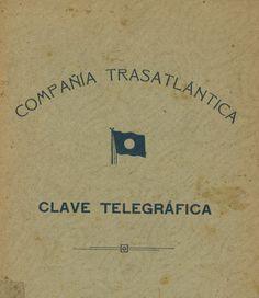 Compañía Trastlántica. Clave telegráfica