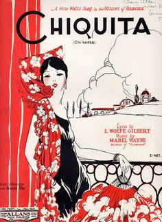 Lovely 1920s sheet music for the song Chiquita by L. Wolfe Gilbert & Mabel Wayne. Published in Australia by Allans, copyright 1928.