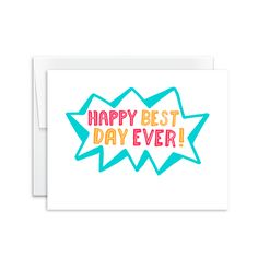 Happy Best Day Ever Card