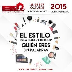 El estilo es la manera de decir quién eres sin palabras. #ExpoBeautyShow #YoAmoSerEstilista #EquisSomosEstilistas