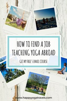 How To Find a Job Teaching Yoga Abroad - Free Course