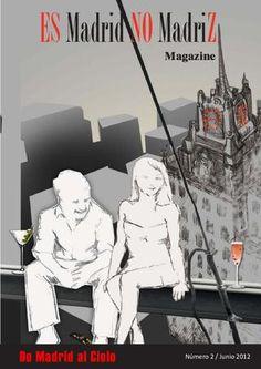 Es Madrid no Madriz Magazine Nº 2  Junio 2012