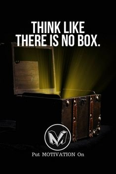 Think like there is no box. Follow all our motivational and inspirational quotes. Follow the link to Get our Motivational and Inspirational Apparel and Home Décor. #quote #quotes #qotd #quoteoftheday #motivation #inspiredaily #inspiration #entrepreneurshi