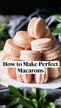 Easy Macaroons Recipe, French Macaroon Recipes, Best Macaron Recipe, Macarons Easy, French Macaroons, Fun Baking Recipes, Sweet Recipes, Cookie Recipes, Dessert Recipes