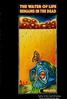 The Water of Life Remains with the Dead. By Maria Nieto. Leyla Namazie, Editor. ISBN 978-1519146182. $19.95. Maria Nieto is the Award Winning author of The Pig and Bear, also published by Floricanto Press.  A charming Los Angeles Times reporter, Alejandra Marisol. Alejandra displays relentless tenacity as she delves into the bowels of corrupt city politics, shady real-estate transactions using the art of deduction and forensic science.