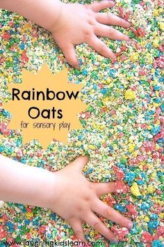 How to make rainbow oats for sensory play eat for toddlers and preschoolers to enjoy - Laughing Kids Learn