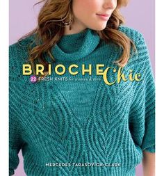 A modern take on brioche stitch with gorgeous wearable garments and accessories that knitters will love. Knitters will create striking colorwork and beautiful brioche cable designs with Brioche Chic. Striking brioche stitch designs that are not overwhelming or full of complicated techniques will reel in readers to this fun style of knitting.