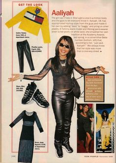 "Aaliyah: She really was ""one in a million."" Only Aaliyah could pull off a bare midriff and tight leather pants and look like an absolute badass. 