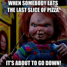 Bc I love pizza lol Horror Movies Funny, Horror Movie Characters, Scary Movies, Movie Memes, Funny Memes, Hilarious Quotes, Friday The 13th Funny, Pizza Meme, Scary Wallpaper