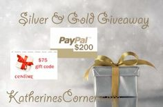 Silver and Gold Giveaway Time for another new giveaway! There are several giveaways going on here at Katherines Corner, that's right just call Katherines Corner giveaway central. You can find them all listed on my giveaway page .This month's Katherines Corner giveaway is just in time for the