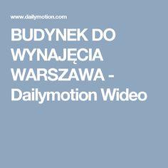 BUDYNEK DO WYNAJĘCIA WARSZAWA - Dailymotion Wideo
