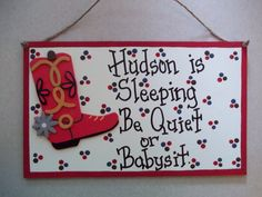 Hey, I found this really awesome Etsy listing at https://www.etsy.com/listing/152212318/baby-sleeping-personalized-signs-cowboy