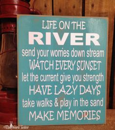 River Decor, River House Decor, Life on the River Sign, Wood River Sign, River… River House Decor, Beach House Decor, River Cottage, Ste Marguerite, River Quotes, River Camp, Cabin Signs, Diy Cutting Board, Kabine