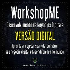 O WorkshopME de Desenvolvimento de Negócios Digitais, aborda de forma criativa e inovadora o desenvolvimento de negócios digitais. Vamos te ajudar a projetar sua vida, alinhar seu trabalho e paixão, visando criar negócios que resolvam problemas reais e a entrega poderá ser em forma de produtos digitais, produtos físicos ou serviços.