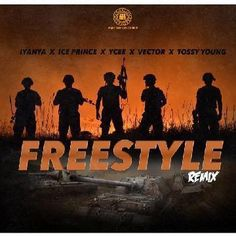 Iyanya x Ice prince x Ycee x Vector & Tossy Young  Freestyle Remix