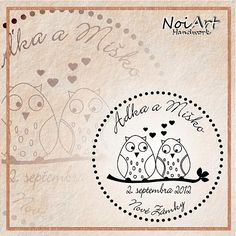 wedding stamp - with names, date and place of wedding and a picture of two owls in love :)