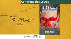 Conchego das Letras: Devaneios da Bel: 9 Meses - Gil Fox