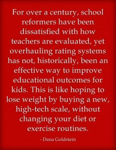 Quote Of The Day: Dana Goldstein On History Of Teacher Evaluations | Larry Ferlazzo's Websites of the Day…