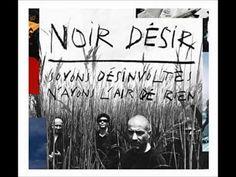 Noir Désir - One trip one noise
