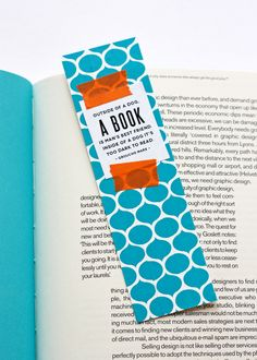 DIY washi tape bookmark - kids could find their own quotes, or make one up... or maybe tape on a little poem they've written!
