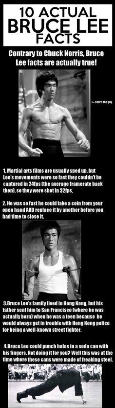 Bruce Lee, man. No disrespect to Chuck Norris, though, they were both cool!