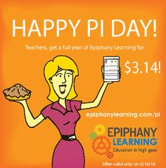 HAPPY PI DAY! Teachers, get a full year subscription to Epiphany Learning for only $3.14!!  www.epiphanylearning.com/pi  #piday