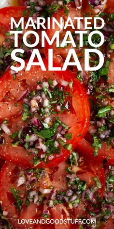 Marinated Tomato Salad (Italian Tomato Salad) Perfectly ripe, juicy tomatoes marinated in olive oil, red wine vinegar, basil and garlic. This delicious side dish is perfect for any summer meal. It's even better when made ahead of time. Fruit Salad Recipes, Vegetable Recipes, Vegetarian Recipes, Cooking Recipes, Healthy Recipes, Recipes For Tomatoes, Recipes With Vegetables, Recipes With Fresh Basil, Garden Tomato Recipes