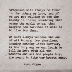 R. M. Drake @rmdrk Instagram photos | Websta (Webstagram) The most beautiful thing I've ever read.