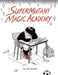 Buy Supermutant Magic Academy by Jillian Tamaki at Mighty Ape NZ. The New York Times and New Yorker illustrator Jillian Tamaki is best known for co-creating the award-winning young adult graphic novels Skim and This . Ya Books, Good Books, Books To Read, Teen Books, New York Times, Magic Academy, Unrequited Crush, Web Comic, Beste Comics