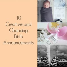 From magnets to mugshots, here are 10 of the best birth announcements out there!