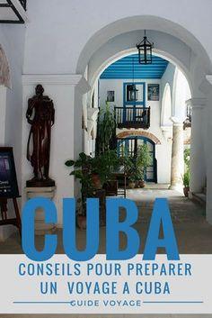 Conseils et liens pur préparer un road trip à Cuba