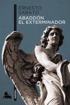 Abaddón el exterminador    Ernesto Sabato