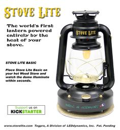 The Stove Lite Basic is a Thermoelectric Lantern that is Powered by the Heat of a Wood Stove. It is perfect for ice fishing shanties, deer camps, off-grid living & emergency preparedness.