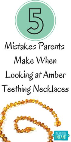 Amber necklaces - things to consider when buying 5 Mistakes Parents Make  When Looking at Amber Teething Necklaces ~ MightyMoms. 0563f7afa23