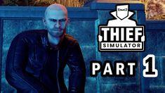 THIEF SIMULATOR Gameplay Walkthrough Part 1 – BEGINNING – FIRST STEPS AS... Thief Simulator, First Step, Fictional Characters, Fantasy Characters