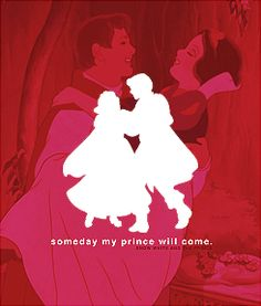"""""""Someday My Prince Will Come"""""""