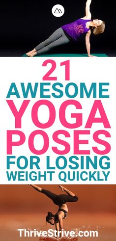 You can use yoga to lose weight, but only through the right poses. Here are 21 y… You can use yoga to lose weight, but only in good poses. Here are 21 yoga poses that will help you lose weight fast. Quick Weight Loss Tips, Weight Loss Help, Yoga For Weight Loss, Losing Weight Tips, Weight Loss Goals, Weight Gain, Reduce Weight, Body Weight, Weight Loss Workout Plan