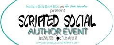 Scripted Social Author Event | 06/25/2016 1:00 - 4:00 pm Des Moines Marriott Downtown 700 Grand Ave Des Moines, IA 50309