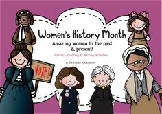 FREE! Women's History Month - amazing women posters in color and black&white, with coloring and writing activities.