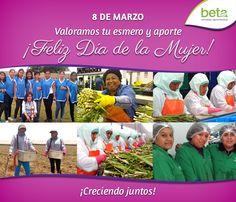 Complejo Agroindustrial Beta saluda a las mujeres en tan importante día. ¡Feliz Día de la Mujer!