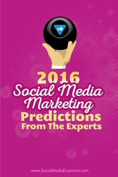 Are you looking for the hot marketing trends coming in 2016?  In 2015, new platforms made a big splash and several popular networks monetized.  To get you ready for whats coming next, we asked 14 social media marketing experts what to watch for in the ne