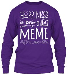 HAPPINESS IS BEING A MEME LIGHT PRINT - Tees and Long-Sleeves