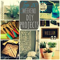 Top 10 Weekend DIY Projects!