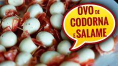 COMO FAZER APERITIVO COM SALAME E OVO DE CODORNA - AllCoolinaria #103