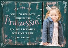 Weil ich für #Gott eine echte #Prinzessin bin, will ich auch wie eine #leben. Siehe #Römer12,2