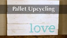 pallet upcycling tutorials