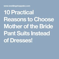 c16f4cb0d35 10 Practical Reasons to Choose Mother of the Bride Pant Suits Instead of  Dresses! Pant