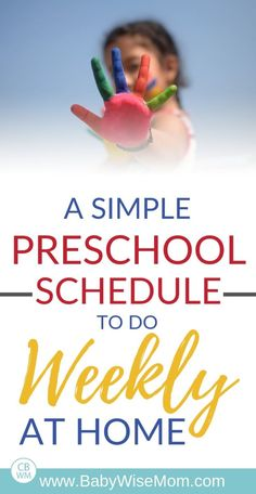 A Simple Preschool From Home Weekly Schedule - Babywise Mom