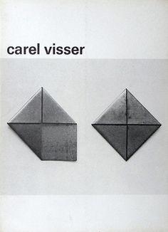 Carel Visser: beelden 1969-1972, Stedelijk Museum, Amsterdam, 1972. Design: Wim Crouwel