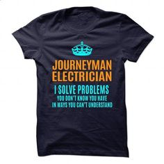 JOURNEYMAN-ELECTRICIAN - Solve problems - #sweater outfits #sweater pattern. GET YOURS => https://www.sunfrog.com/No-Category/JOURNEYMAN-ELECTRICIAN--Solve-problems.html?68278